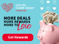 enjoy exclusive savings with Love my Credit Union Rewards
