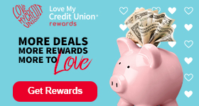 TILE IMAGE: Love my Credit Union - Enjoy exclusive savings every day. Members have saved nearly $2 billion on discounts from partners!