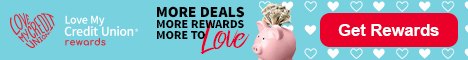 Love My Credit Union Rewards - Enjoy exclusive savings every day.