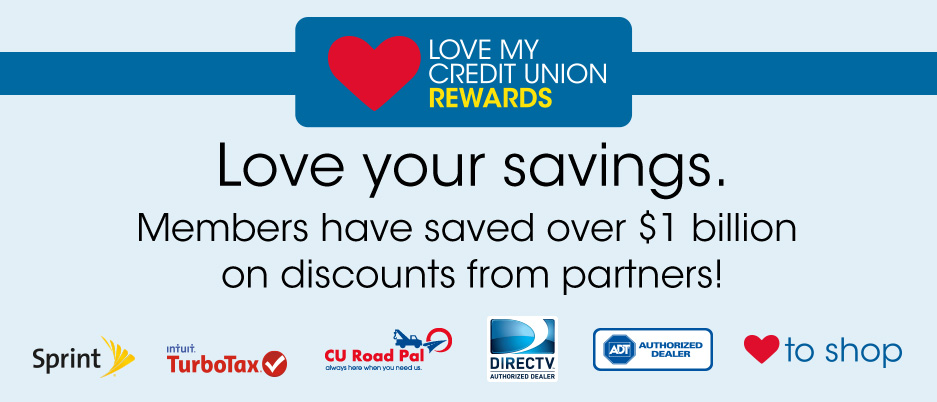 Lovemycreditunion, rewards, discounts, credit union membership, members credit union