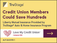Love My Credit Union TruStage Insurance Rewards