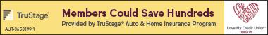 TruStage Auto & Home Insurance Program