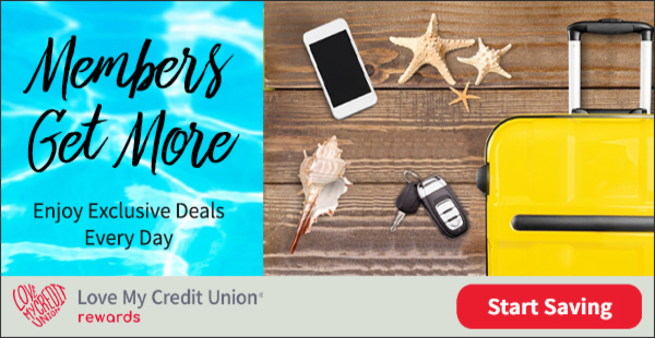 Credit union members get great rewards through the Love My Credit Union Program