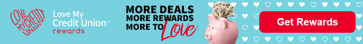 Members Save with Love My Credit Union Rewards